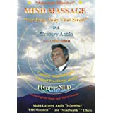 Mind Massage: Soothing Away That Stressby Gregory Ant�o