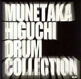 MUNETAKA HIGUCHI DRUM COLLECTION