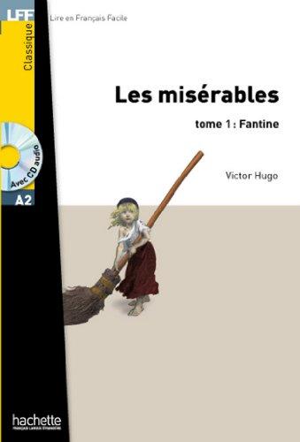 Victor Hugo - Les Misérables - tome 1 : Fantine (LFF (Lire en français facile))