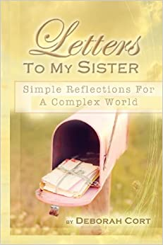 letters to my sister deborah lillian cort 9780983239949 With letters to my sister book