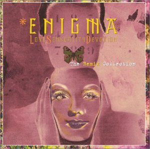 Enigma - LSD : Love Sensuality Devotion : The Remixe Collection - Zortam Music