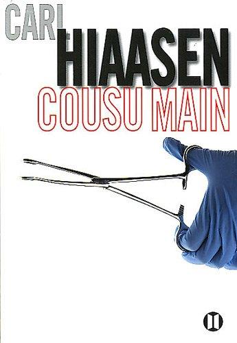 Carl Hiaasen - Cousu Main