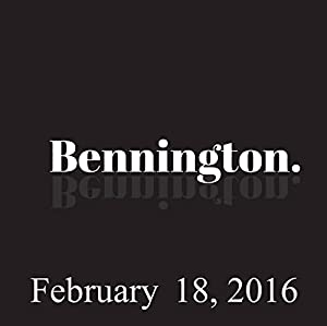 Bennington, Bridget Everett, February 18, 2016 Radio/TV Program