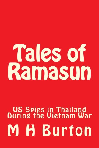 Don't Miss KND eBook of The Day: M.H. Burton's Tales of Ramasun (US Spies in Thailand During the Vietnam War) – 6/6 Straight Rave Reviews & Just $2.99 – *Just in Time For Father's Day