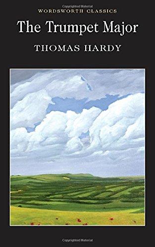 The Trumpet Major (Wordsworth Classics)