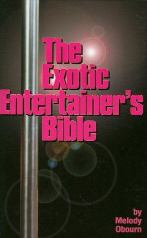 Exotic Entertainer's Bible