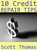 41ZKLyN5ITL. SL160  10 Credit Repair Tips