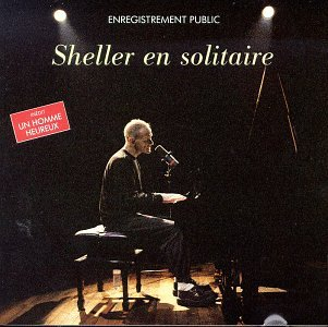 William Sheller - Sheller en Solitaire / Public - Zortam Music