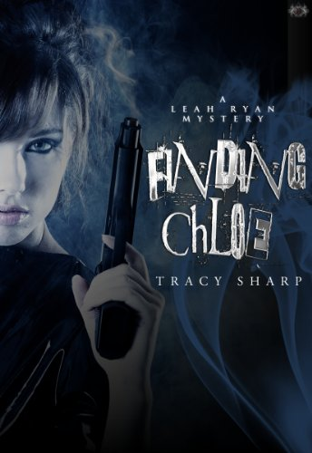 Finding Chloe (The Leah Ryan Mysteries)