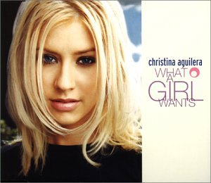 Christina Aguilera - What A Girl Wants (Remixes) - Zortam Music