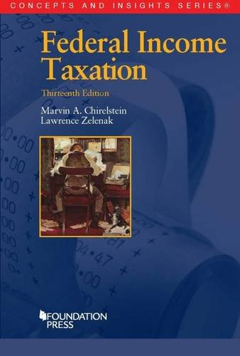 Federal Income Taxation (Concepts and Insights)