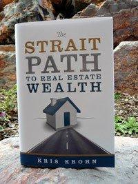 The Strait Path to Real Estate Wealth, Kris Krohn
