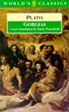 Gorgias (The World's Classics) (0192831658) by Plato