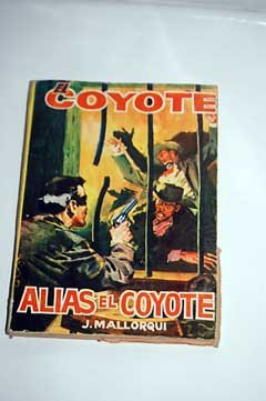 Alias El Coyote