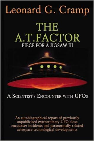 The A.T. Factor Advanced Time - Piece For A Jigsaw Part 3 written by Leonard G. Cramp