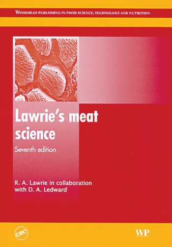 Lawrie's meat science, Seventh Edition (Woodhead Publishing in Food Science, Technology and Nutrition)