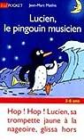 Lucien, le pingouin musicien par Mathis