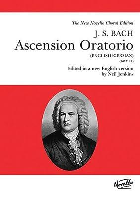 J.S. Bach: Ascension Oratorio - Vocal Score (Novello Choral Edition)