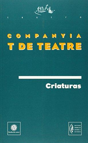 Criaturas (Teatro (autor))