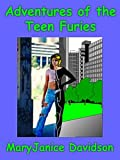 Adventures of the Teen Furies