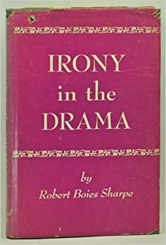 irony in the drama an essay on impersonation shock and