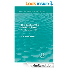 The Book of the Kings of Egypt (Routledge Revivals): Vol. I: Dynasties I - XIX