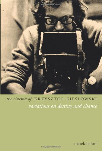 The Cinema of Krzysztof Kieslowski : Variations on...