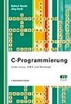 C-Programmierung: Unter Linux,Unix un...