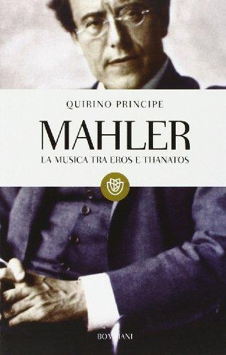 Mahler. La musica tra Eros e Thanatos