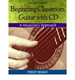 img - for [(Beginning Classroom Guitar: A Musician's Approach)] [Author: Philip Hemmo] published on (August, 2003) book / textbook / text book