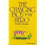 The Changing Face of the Hero (Quest Books)