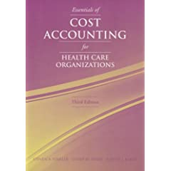Essentials Of Cost Accounting For Health Care Organizations (9780763738136)