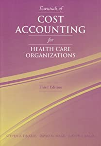 Download ebook Essentials Of Cost Accounting For Health Care Organizations