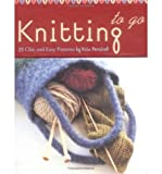 img - for Knitting to Go: 25 Chic and Easy Patterns (Cards) - Common book / textbook / text book