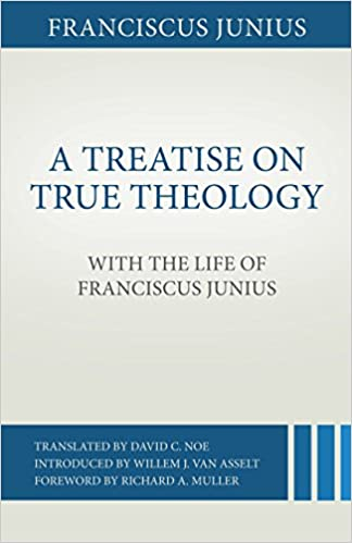 A Treatise on True Theology