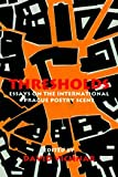 img - for Thresholds - Essays on the International Prague Poetry Scene book / textbook / text book