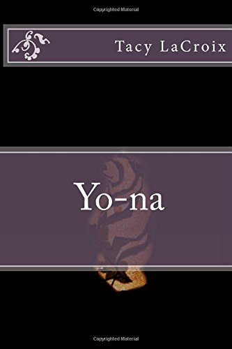 Yo-na: Volume 1 (The Yo-na Series)
