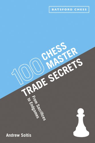 100 Chess Master Trade Secrets: Chess Tactics from Sacrifices to Endgames