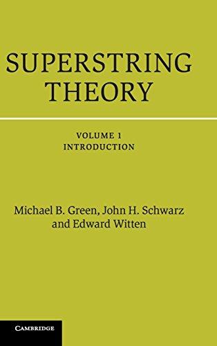 Superstring Theory 2 Volume Hardback Set: Superstring Theory: Volume 1, Introduction Hardback (Cambridge Monographs on Mathematical Physics)