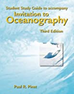 Invitation to Oceanography: Student Study Guide by Pinet