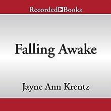 Falling Awake (       UNABRIDGED) by Jayne Ann Krentz Narrated by Amanda Cobb