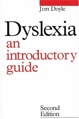 Dyslexia: An Introduction Guide (Dyslexia Series  (Whurr))