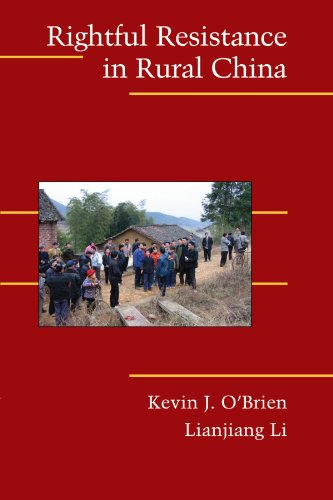 Rightful Resistance in Rural China (Cambridge Studies in...