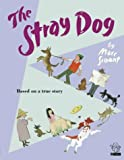 The Stray Dog (Picture Lions) (0007119402) by Marc Simont