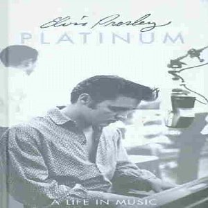 Elvis Presley - Platinum - A Life In Music - Lyrics2You