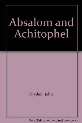 absalom and achitophel essay Writing help get ready to write your paper on absalom, absalom with our suggested essay topics, sample essays, and more.