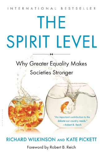 The Spirit Level: Why Greater Equality Makes Societies...