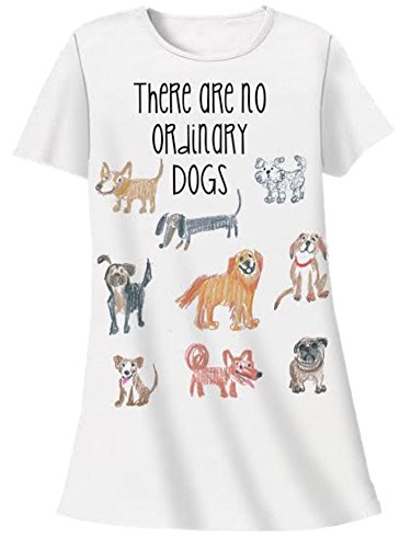 Nightshirt There Are No Ordinary Dogs