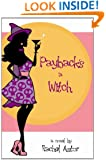 Payback's a Witch (contemporary romance with a sprinkle of magic)