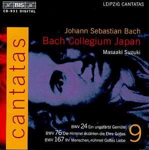 Bach : Cantates sacrées vol 9 BWV 76, 24, 167